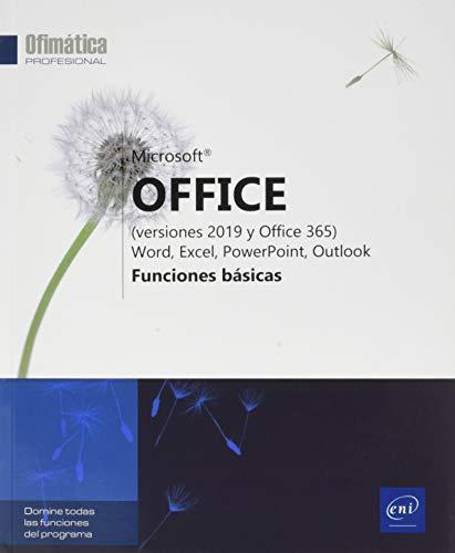 Microsoft® Office (versiones 2019 y Office 365): Word, Excel, PowerPoint, Outlook - Funciones básicas