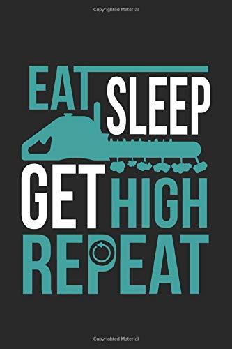 Eat Sleep Get High: Lustiger Arborist bekommt hohen Baum Kettensäge Arbeiter Notizbuch DIN A5 120 Seiten für Notizen, Zeichnungen, Formeln   Organizer Schreibheft Planer Tagebuch