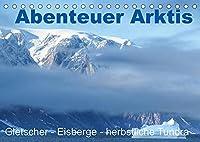Abenteuer Arktis - Gletscher-Eisberge-herbstliche Tundra (Tischkalender 2022 DIN A5 quer): Gletscher, Eisberge, Herbstfarben der Tundra, Zodiakfahrten in den Fjorden (Monatskalender, 14 Seiten )