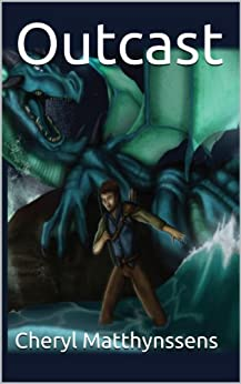 Outcast (The Blue Dragon's Geas Book 1) by [Cheryl Matthynssens, Heather Scoggins, Alex Hunt, Theresa Snyder]