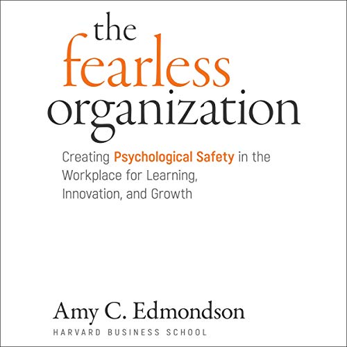The Fearless Organization cover art