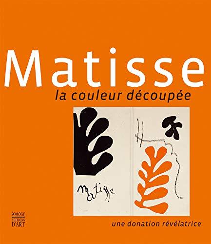 Matisse : La couleur découpée, une donation révélatrice PDF Books