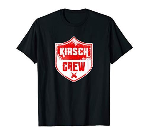 Kirsch Crew - Saure Kirsche Likör - Kneipentour und Sauftour T-Shirt