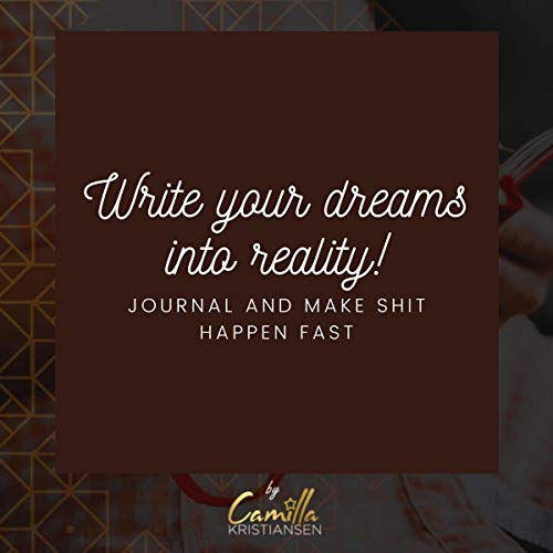 Write Your Dreams Into Reality! cover art