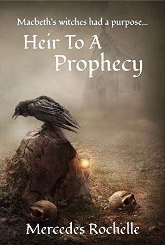 Book: Heir to a Prophecy by Mercedes Rochelle