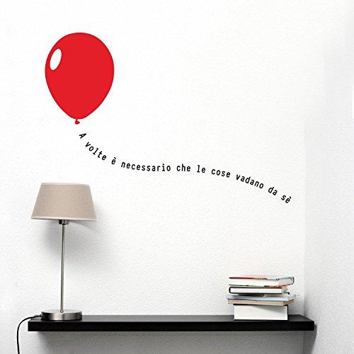Adesiviamo® A Volte è Necessario Che Le Cose vadano da sè Baloon Wall Sticker - Adesivo da Muro