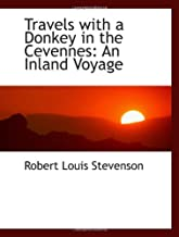 Travels with a Donkey in the Cevennes: An Inland Voyage