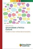 Universidade e Política Cultural