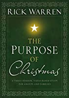 The Purpose of Christmas: A Three-session Video-based Study for Groups and Families