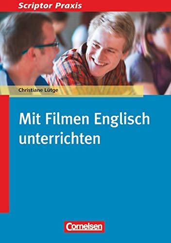 Scriptor Praxis: Mit Filmen Englisch unterrichten - Buch