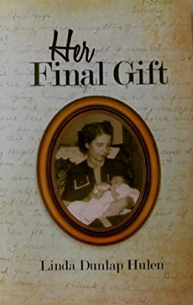Her Final Gift