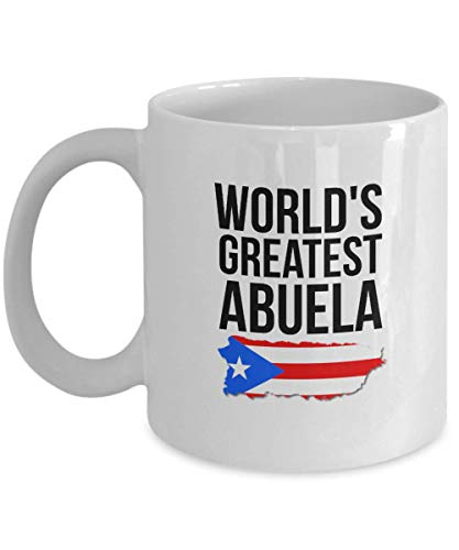 Abuela Mug - World's Greatest Abuela - Novelty Puerto Rico Coffee Cup For Grandmothers with Puerto Rican Flag