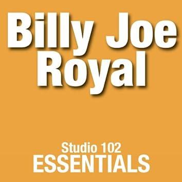 Billy Joe Royal: Studio 102 Essentials
