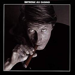 Dutronc Au Casino