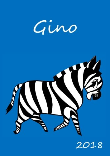 2018: personalisierter Zebra-Kalender 2018 - Gino - DIN A5 - eine Woche pro Doppelseite