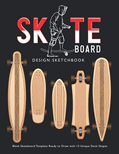 Skateboard Design Sketchbook: V.1 An Activity Book for Creative Your Own Skateboard Blank Template Design Ready to Draw with 13 Unique Deck Shapes | 8.5*11 inches