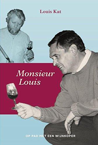 Monsieur Louis: op pad met een wijnkoper