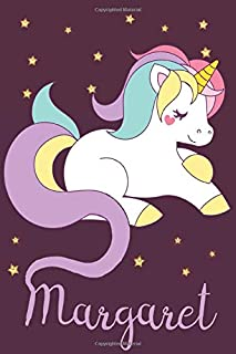 Margaret: A cute, fun, feminine, personalized customized Unicorn lined notebook for little girls, women named Margaret age...