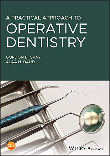 A Practical Approach to Operative Dentistry (English Edition)