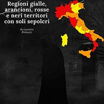 Regioni gialle, arancioni, rosse e neri territori con soli sepolcri