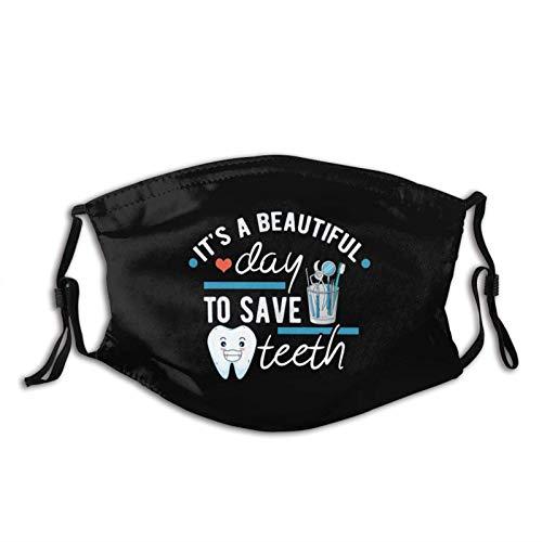 Gesichtsdekoration Es Ist EIN Schöner Tag, Um Zähne Zu Retten - Lustige Zahnarzthelferin Gesichtsschutz Frauen Männer Mundschutz Einstellbar Gesichtsschal Atmungsaktive Bandana Für Motorrad Camping