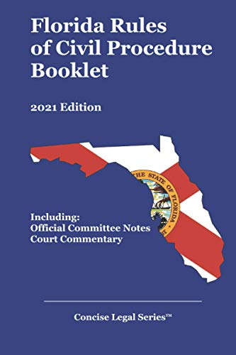 Compare Textbook Prices for Florida Rules of Civil Procedure Booklet: 2021 Edition  ISBN 9798702593876 by Publications, Cahaba