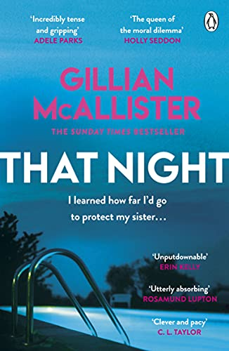 That Night: The must-read psychological thriller of summer 2021 from the Sunday Times bestseller by [Gillian McAllister]
