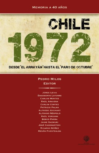 Chile 1972: Desde