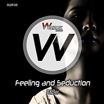 Feeling and Seduction