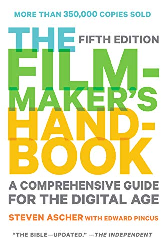 The Filmmaker's Handbook, 2013 Edition