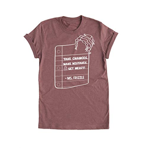 Ms Frizzle Quote - Unisex Tee Shirt - Mauve - Large