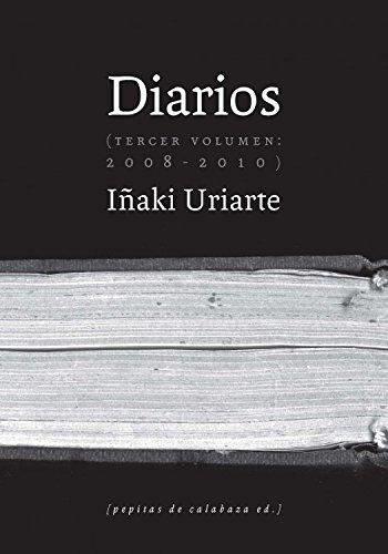 Diarios III. 2008-2010