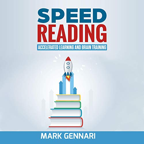 Speed Reading: Accelerated Learning and Brain Training cover art