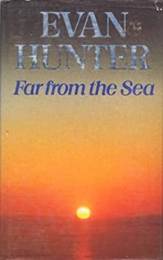 Far from the Sea