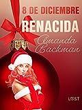 8 de diciembre: Renacida (Calendario de adviento erótico)