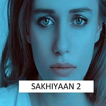 Sakhiyaan 2