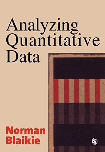 Analyzing Quantitative Data: From Description to Explanation