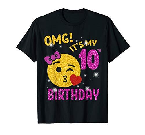 OMG It's My 10th Birthday Emoji Shirt 10 years old Girl Gift T-Shirt