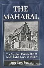 The Maharal: The Mystical Philosophy of Rabbi Judah Loew of Prague