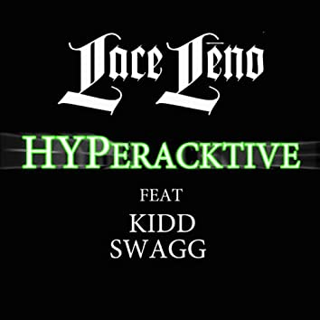 Hyperactive (feat Kidd Swagg) Remix