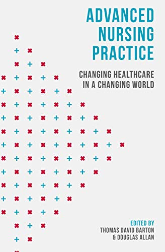 Advanced Nursing Practice: Changing Healthcare in a Changing World (English Edition)