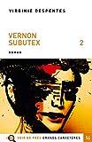 Vernon Subutex, Tome 2 - Voir de près - 04/05/2018