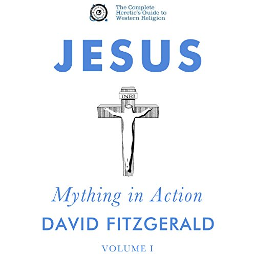 Jesus: Mything in Action, Vol. I cover art