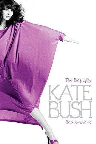 Kate Bush: The biography (English Edition)