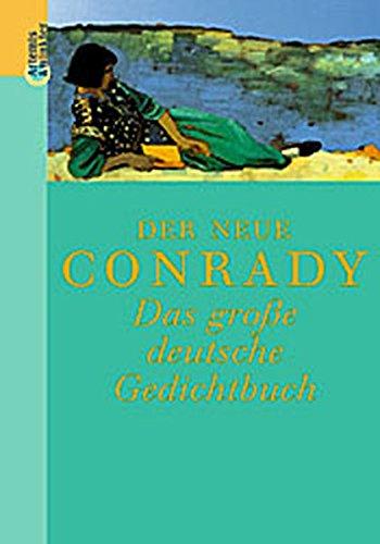 Der Neue Conrady. Das große deutsche Gedichtbuch