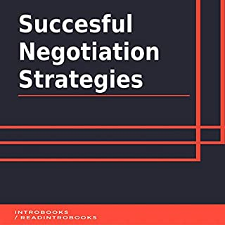 Succesful Negotiation Strategies                   By:                                                                                                                                 IntroBooks                               Narrated by:                                                                                                                                 Andrea Giordani                      Length: 45 mins     Not rated yet     Overall 0.0