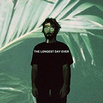 The Longest Day Ever