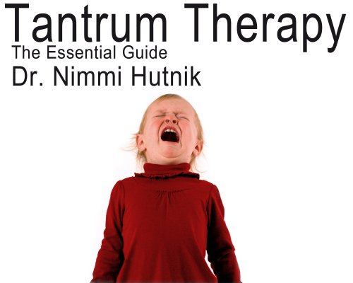 Tantrum Therapy: The Essential Guide (English Edition)