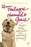 Um Milagre Chamado Grace (Em Portuguese do Brasil)