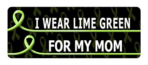 Set of 3 - I WEAR Lime Green for My MOM Cancer Awareness Sticker Graphic - Decal Sticker
